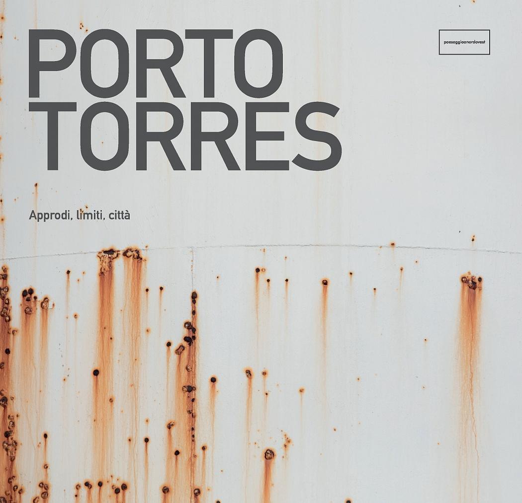 Porto Torres. Approdi, limiti, città